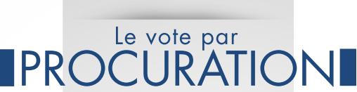 Élections – Vote par procuration