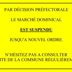 MARCHÉ DOMINICAL SUSPENDU