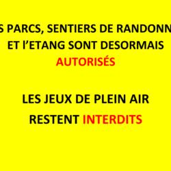 ACCÈS AUTORISÉS AUX ESPACES EN EXTÉRIEUR SAUF JEUX DE PLEIN AIR