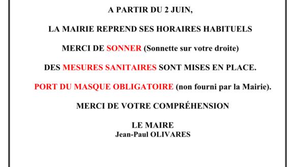 OUVERTURE DE L'ACCUEIL DE LA MAIRIE