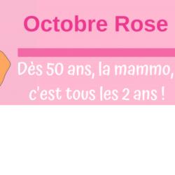 OCTOBRE ROSE : Dépistage du cancer du sein