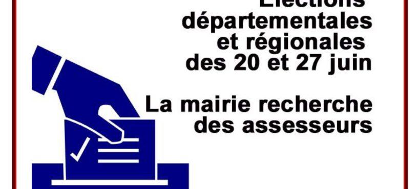 ÉLECTIONS RÉGIONALES ET DÉPARTEMENTALES 20 ET 27 JUIN 2021 – RECHERCHE D'ASSESSEURS